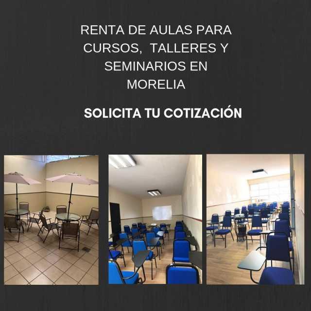 RENTA DE AULAS EN MORELIA, PRECIOS ACCESIBLES
