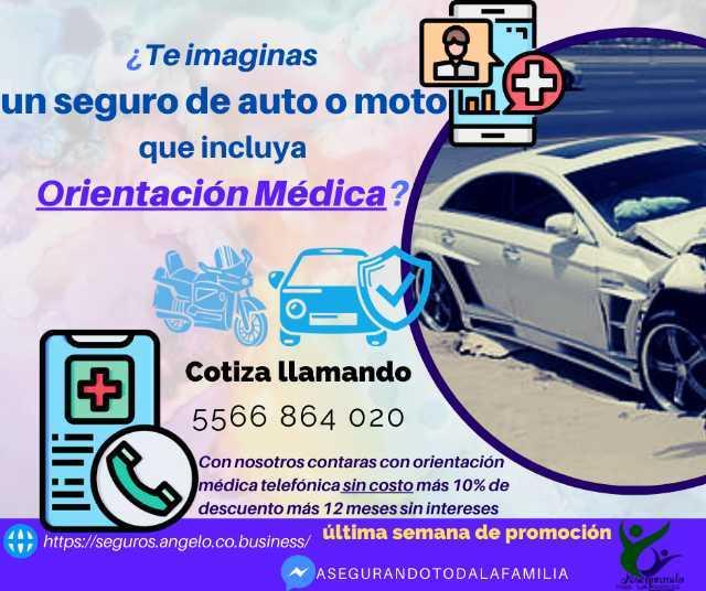 ¿Te imaginas un seguro de auto o moto que incluya Orientación Médica?